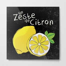 A zest of lemon Metal Print