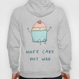 Make Cake Not War Hoody