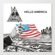 Hello America Canvas Print