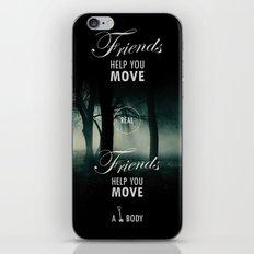 Friends Help You Move iPhone & iPod Skin