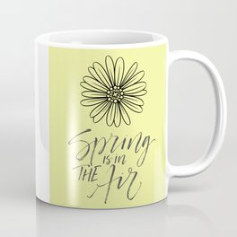 Spring Is In The Air Motivational Quote Coffee Mug