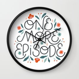 One More Episode Wall Clock