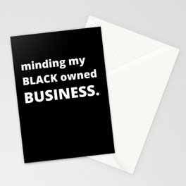 Minding My Black Owned Business Stationery Cards