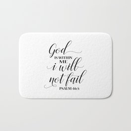 Christian,Bible Quote,God is within me I will not fail Bath Mat