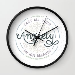 """Cast All Your Anxiety on Him"" Bible Verse Print Wall Clock"