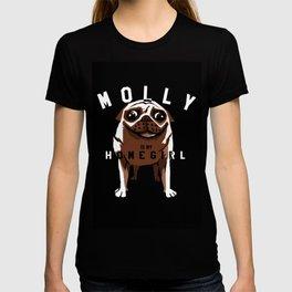 Molly Is My Homegirl T-shirt