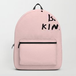 Be Kind Backpack