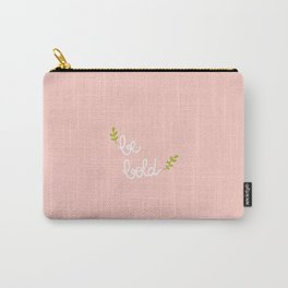 be bold Carry-All Pouch