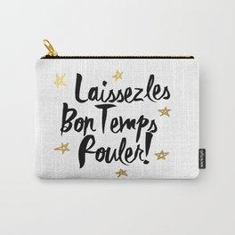 Laissez Les Bons Temps Rouler! Carry-All Pouch