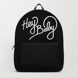 Hey Baby   [black & white] Backpack