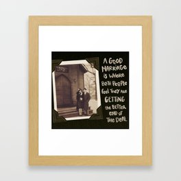A good marriage Framed Art Print