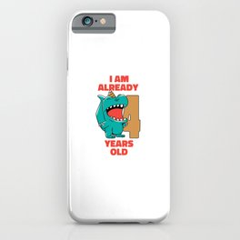 I am already 4 Kids Baby Dinosaur iPhone Case