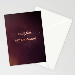 Have Faith In Your Dreams II Stationery Cards