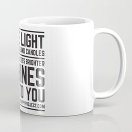 Be The Light That Lit A Thousand Candles Coffee Mug