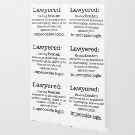 Lawyered Wallpaper