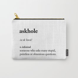 Askhole funny meme dictionary definition black and white typography design poster home wall decor Carry-All Pouch