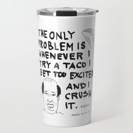 I try a taco and get too excited Travel Mug