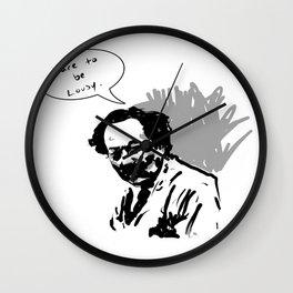 Dare to be lousy Wall Clock