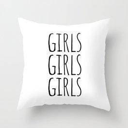 Girls Girls Girls Throw Pillow