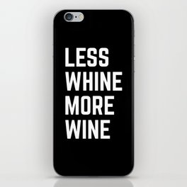 More Wine Funny Quote iPhone Skin