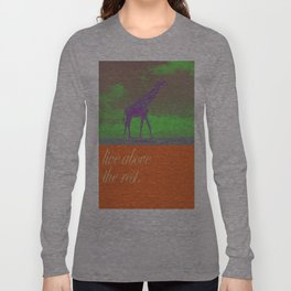 Above the rest Long Sleeve T-shirt