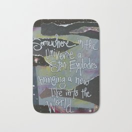 SOMEWHERE In THE UNIVERSE Bath Mat