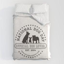 Official Dog Lover; National Dog Day  Duvet Cover