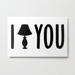 I Lamp You - Deanoru Metal Print