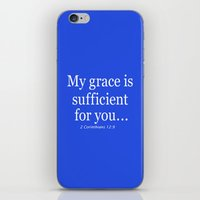 bible verse iPhone & iPod Skins featuring My grace is sufficient...2 Corinthians 12:9 - Bible verse by JesseJane