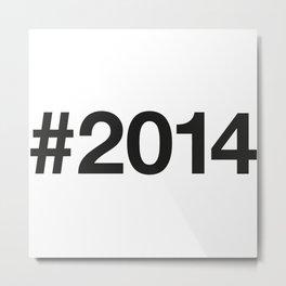 2014 Metal Print