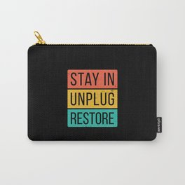 Stay in quote Carry-All Pouch
