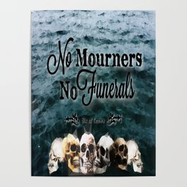 No Mourners - Black Poster