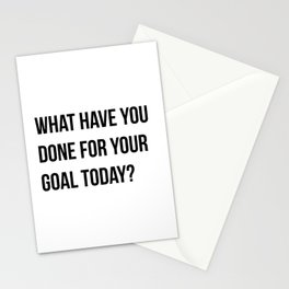 What have you done for your goal today?, worklife quotes, office quotes, workplace quotes, typography, gift for boss, gift from boss, gift for coworker Stationery Cards