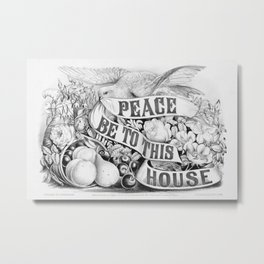 Peace be to this house vintage sign, 1872 Metal Print