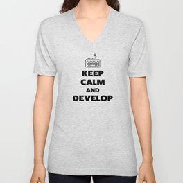 Keep calm and develop Unisex V-Neck