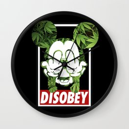 Mickey Weed Disobey  Wall Clock