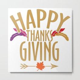 Thanksgiving Thanksgiving Harvest Gift Fall Metal Print