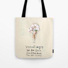 Visceral Longing  Tote Bag