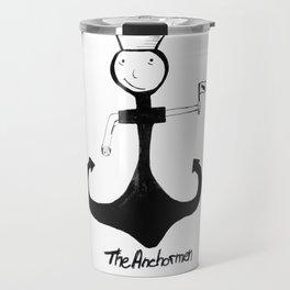 I'm your anchorman Travel Mug