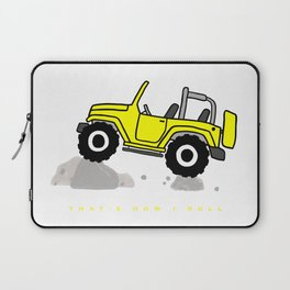 That's how I roll - Yellow Jeep Laptop Sleeve