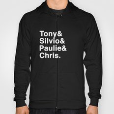 Tony & Silvio & Paulie & Chris. Hoody