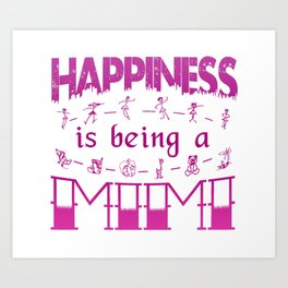 Happiness is Being a MIMI Art Print