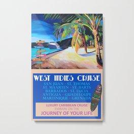 West Indies Cruise Retro Travel Poster Metal Print