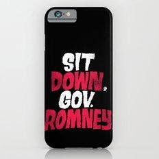 Sit Down, Gov. Romney. Slim Case iPhone 6s