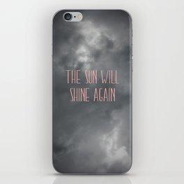 The sun will shine again – pink iPhone Skin