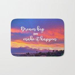 """Dream big & make it happen"" quote pink, yellow & blue sunrise Bath Mat"