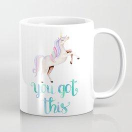 You Got This — Rainbow Unicorn Coffee Mug