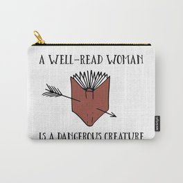 A Well-Read Woman is a Dangerous Creature (Red) Carry-All Pouch