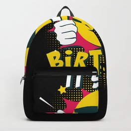 It's My Birthday Backpack