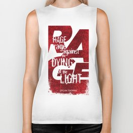 Rage Against the Dying of the Light 1 Biker Tank